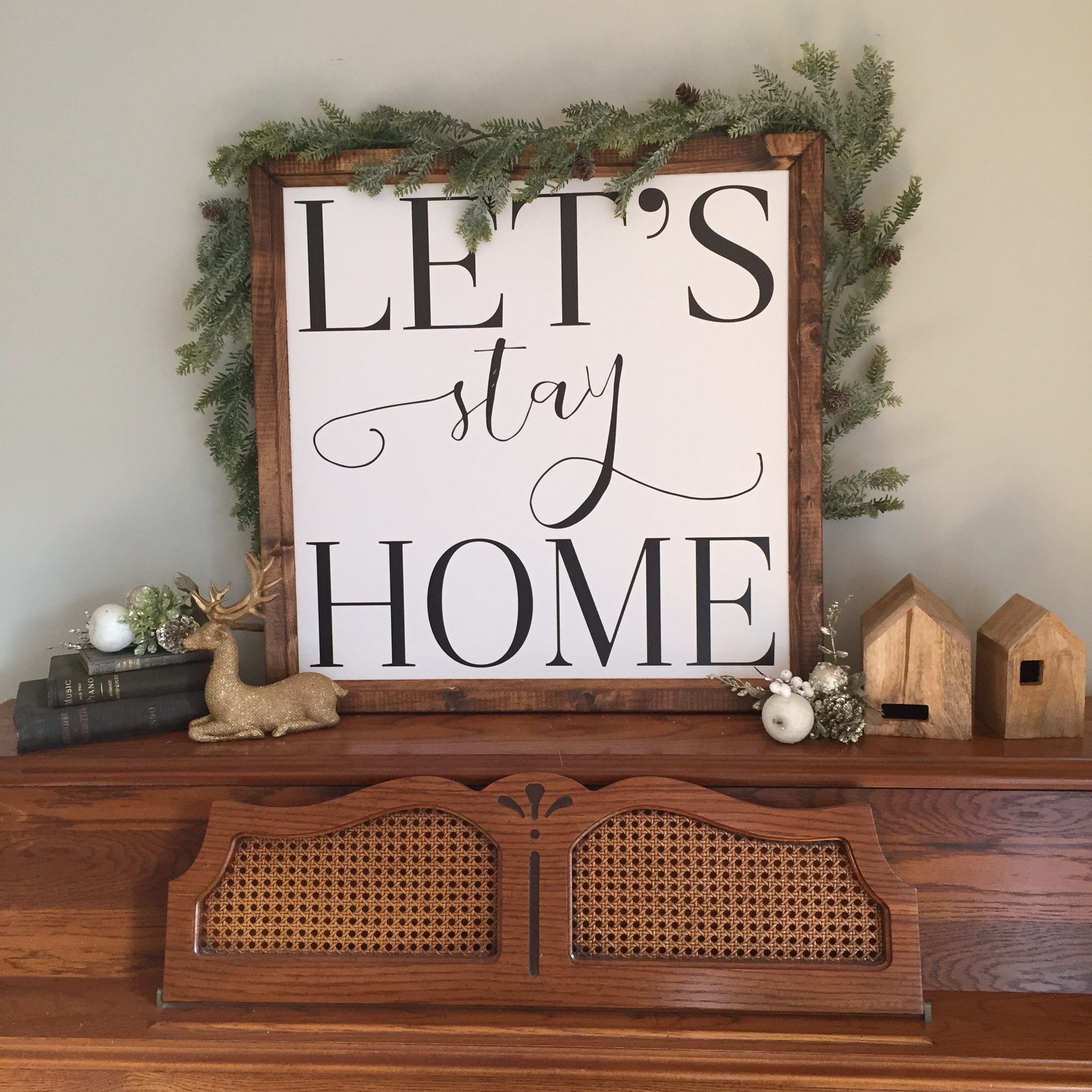 smallwoodhome let's stay home sign farmhouse christmas decor